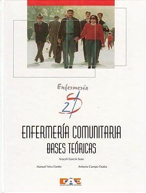 ENFERMERIA COMUNITARIA : BASES TEORICAS. (Enfermería S 21) [Enfermería S21, la enfermería viva]: ...