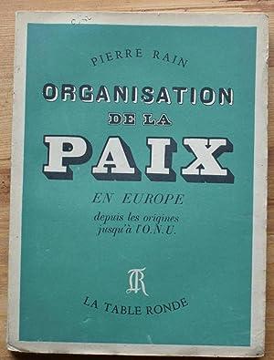 Organisation de la paix en Europe depuis: Pierre Rain