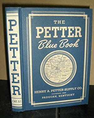 The Petter Blue Book No. 51: Henry A. Petter Supply Co.