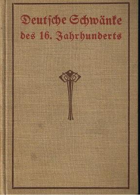Der Volksmund - Deutsche Schwänke des 16. Jahrhunderts. 2. Band ( 1906 ): Krauss, Friedrich S.