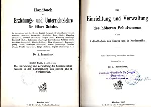 Die Einrichtung und Verwaltung des höheren Schulwesens in den Kulturländern von Europa und in ...