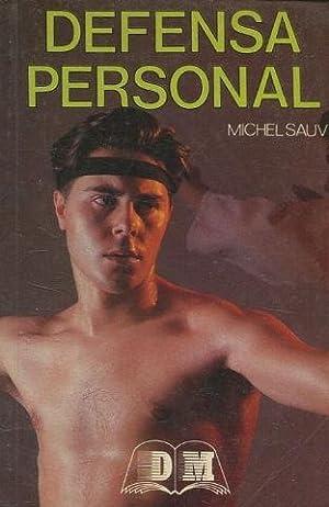DEFENSA PERSONAL.: SAUVY Michel.