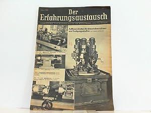 Der Erfahrungsaustausch. Hier Heft 3 März 1943.: Reichsminister für Rüstung und Kriegsproduktion: