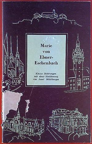 Marie von Ebner-Eschenbach. Kleine Dichtungen. Broschüre.: Josef Mühlberger, Hrsg: Brünner ...