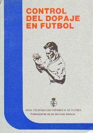 CONTROL DEL DOPAJE EN FUTBOL: VV. AA.
