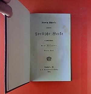 Friedrich Rückert`s gesammelte poetische Werke in zwölf Bänden. Vierter Band. Erzählungen. Zweiter ...