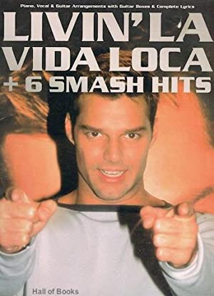 Livin' La Vida Loca + 6 Smash Hits. Piano, Vocal And Guitar