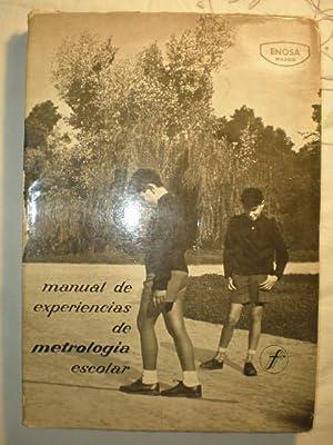 Manual de experiencias de metrología escolar: Enosa