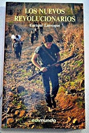 Los nuevos revolucionarios: Larroque, Enrique