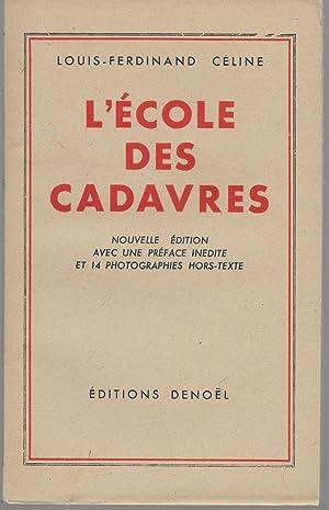 L' École des cadavres.: CÉLINE L. F.