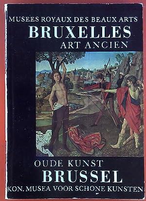 Musees Royaux Des Beaux Arts Bruxelles Art Ancien. Oude Kunst Brussel. 2sprachig: niederländisch, ...