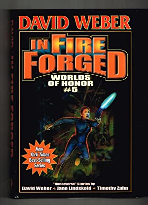 In Fire Forged (Worlds of Honor #5); Ruthless; An Act of War; Let's Dance!; An Introduction to Mo...