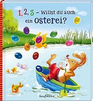 1, 2, 3 - willst du auch ein Osterei?: Katharina Mauder