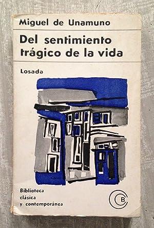 DEL SENTIMIENTO TRÁGICO DE LA VIDA: UNAMUNO, Miguel de