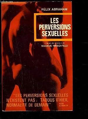 LES PERVERSIONS SEXUELLES: ABRAHAM FELIX