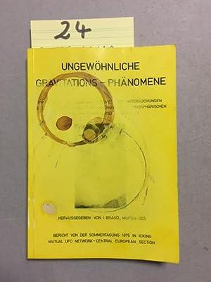 Ungewöhnliche Gravitations-Phänomene: Brand, I., A. Schneider Ulrike Reichel u. a.: