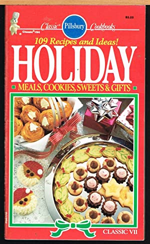 PILLSBURGY CLASSIC COOKBOOKS No. 94, Holiday Classic VII MEALS, COOKIES, SWEETS & GIFTS.