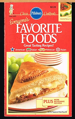 PILLSBURY CLASSIC COOKBOOKS No 85; EVERYONE'S FAVORITE FOODS; AMERICAN , ITALIAN, MEXICAN, ASIAN