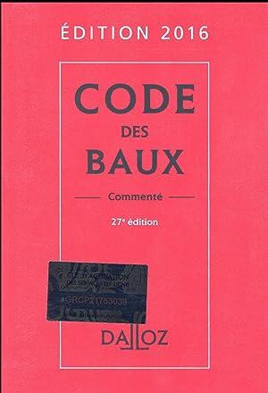 code des baux, commenté (édition 2016): Meneger, Joel - Damas, Nicolas - Thioye, Moussa - Rouquet, ...