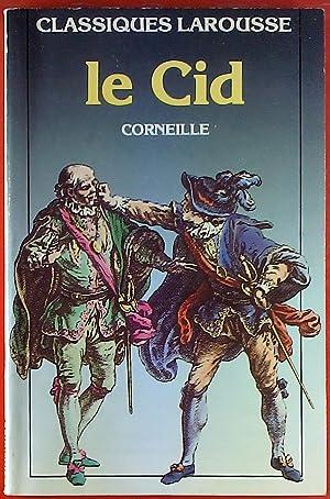 Classiques Larousse. Le Cid. Corneille.: L. Lejealle, J. Dubois