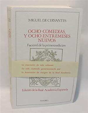OCHO COMEDIAS, Y OCHO ENTREMESES NUEVOS. Facsimil: CERVANTES SAAVEDRA, Miguel