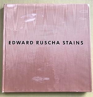 Edward Ruscha Stains, 1971 to 1975. Essay by Peter Schjedahl.: Ruscha, Edward -