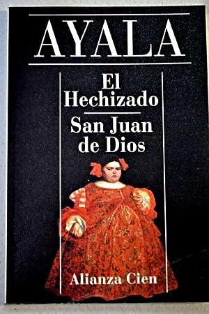 El hechizado; San Juan de Dios: Ayala, Francisco