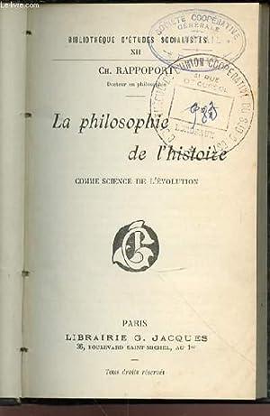 LA PHILOSOPHIE DE L'HISTOIRE COMME SCIENCE DE: RAPPOPORT CH.