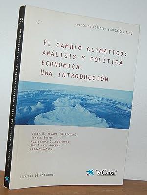 Imagen del vendedor de EL CAMBIO CLIMÁTICO: ANÁLISIS Y POLÍTICA ECONÓMICA. UNA INTRODUCCIÓN a la venta por EL RINCÓN ESCRITO