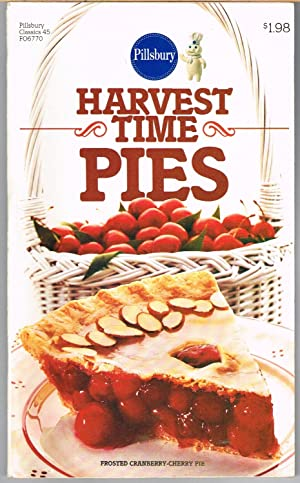 PILLSBURY CLASSIC COOKBOOKS No 45, HARVEST TIME PIES.