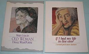 Grouping: When I Am an Old Woman: Haldeman-Martz, Sandra (ed)