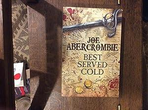 Best Served Cold ***UNC PROOF****: Abercrombie, Joe