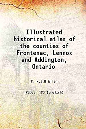 Illustrated historical atlas of the counties of: C. R. Allen