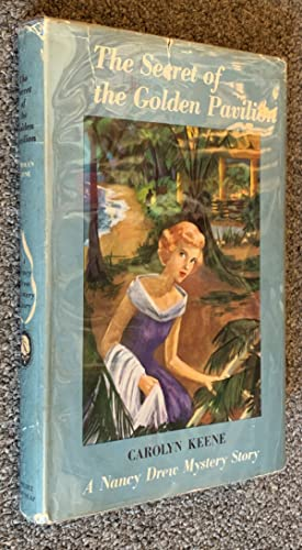The Secret Of The Golden Pavilion; A Nancy Drew Mystery Story (Cameo Edition)