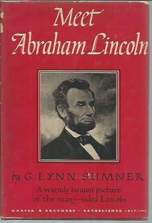 Meet Abraham Lincoln: Profiles of the Prairie: Sumner, G. Lynn