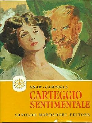 Carteggio sentimentale: Shaw, B. -