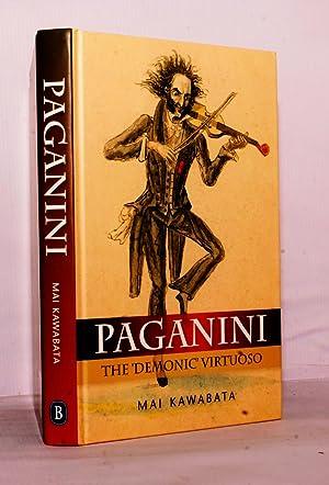 Paganini. The 'Demonic' Virtuoso.: Kawabata mai.: