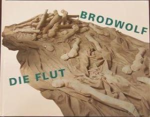 Die Flut: Brodwolf, Jürgen