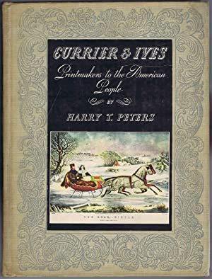 CURRIER & IVES: Printmakers to the American: Harry T. Peters