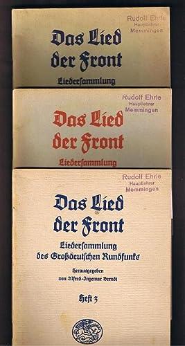 Das Lied der Front. Band 1 - 3. Liedersammlung des Großdeutschen Rundfunks.: Berndt, Alfred Ingemar...