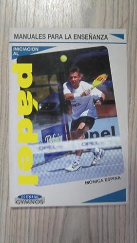 Imagen del vendedor de INICIACIÓN AL PÁDEL (Manual práctico para le enseñanza) a la venta por LIBRERIA AZACAN