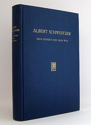 Albert Schweitzer : Sein Denken und sein Weg: Bähr, Hans Walter [Hg.]
