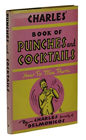 Charles' Book of Punches and Cocktails: Charles formerly of