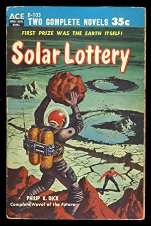 Solar Lottery. / The Big Jump: Dick, Philip K.