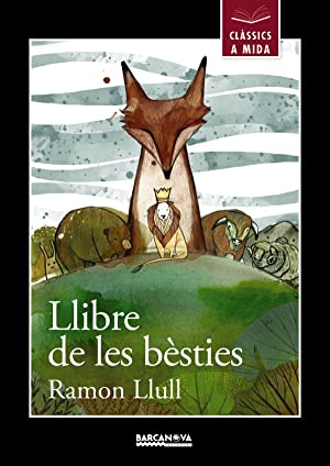 El llibre de les bèsties: Llull, Ramon