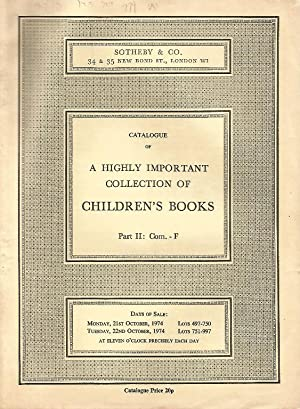 Catalogue of a Highly Important Collection of Children's Books. Part 2: Com. - F. 21st / 22nd Oct...