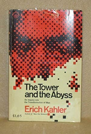 The Tower and the Abyss: Kahler, Erich