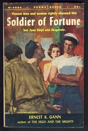 Soldier of Fortune: Gann, Ernest K.