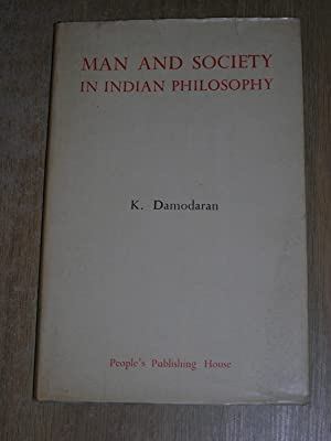 Man and Society In Indian Philosophy