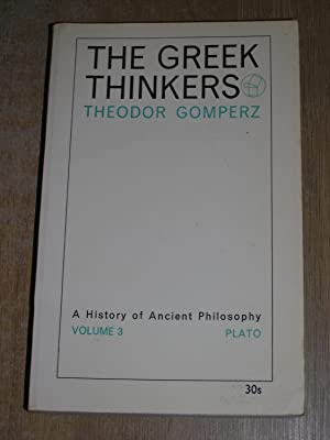 The Greek Thinkers Volume III